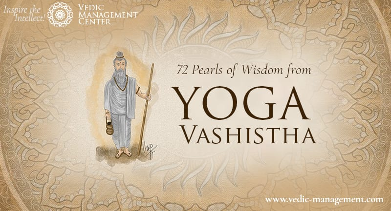 72 Pearls Of Wisdom From Yoga Vashistha Vedic Management Center
