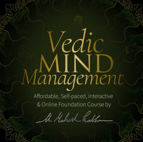 Vedic Mind Management Course